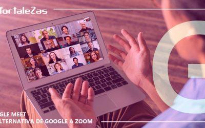 Google Meet la alternativa gratuita de Google a ZOOM