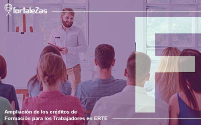 Ampliación de los créditos de Formación para los Trabajadores en ERTE